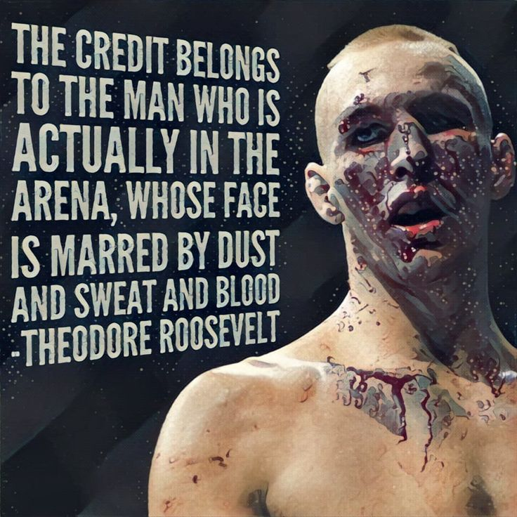 Theodore Roosevelt quote to a picture of MMA fighter Rory MacDonald #MMA #quote #inspiration #motivation #ufc #bellator