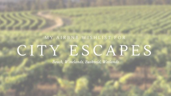My Airbnb Wishlist for City Escapes