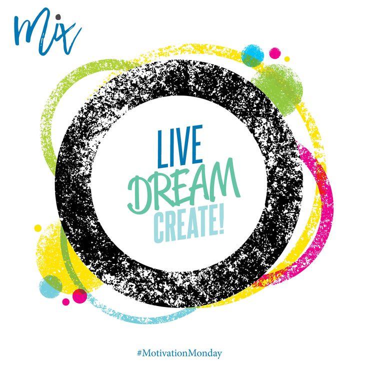 Live,Dream, Create #Motivation #Motivationmonday #live #dream #create