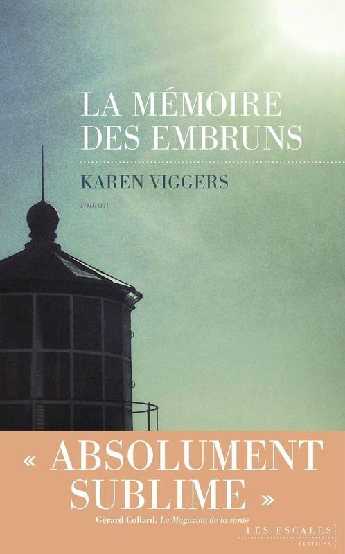 La mémoire des embruns - Karen Viggers