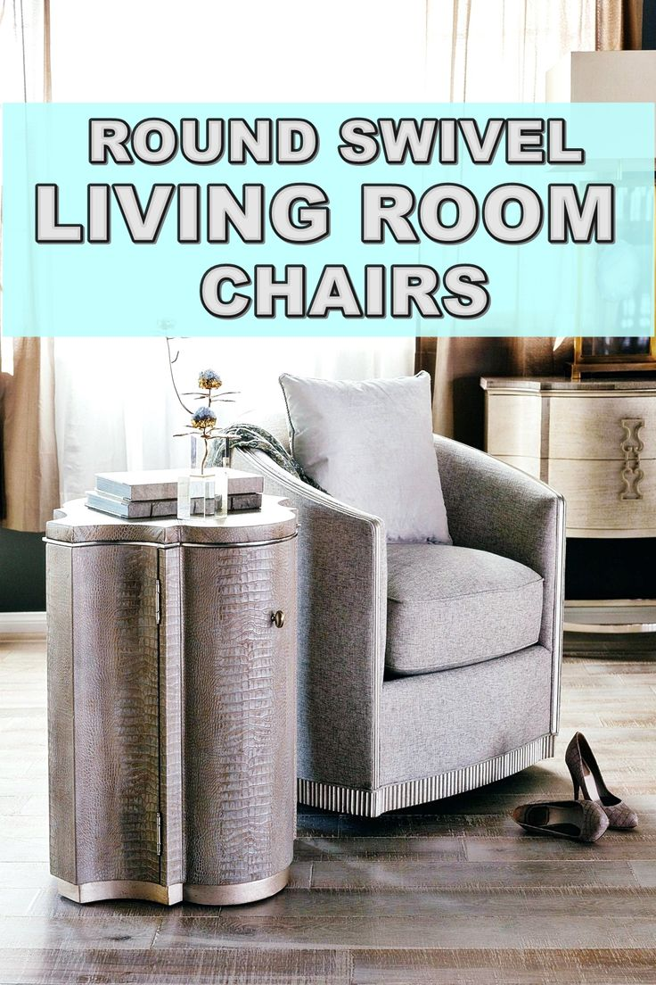 Round Swivel Living Room Chairs Trends 2020 On The Off Chance That You Don T Have Space For A 10 Foot Couch Swivel Chair Living Room Living Room Chairs Chair #round #swivel #living #room #chair