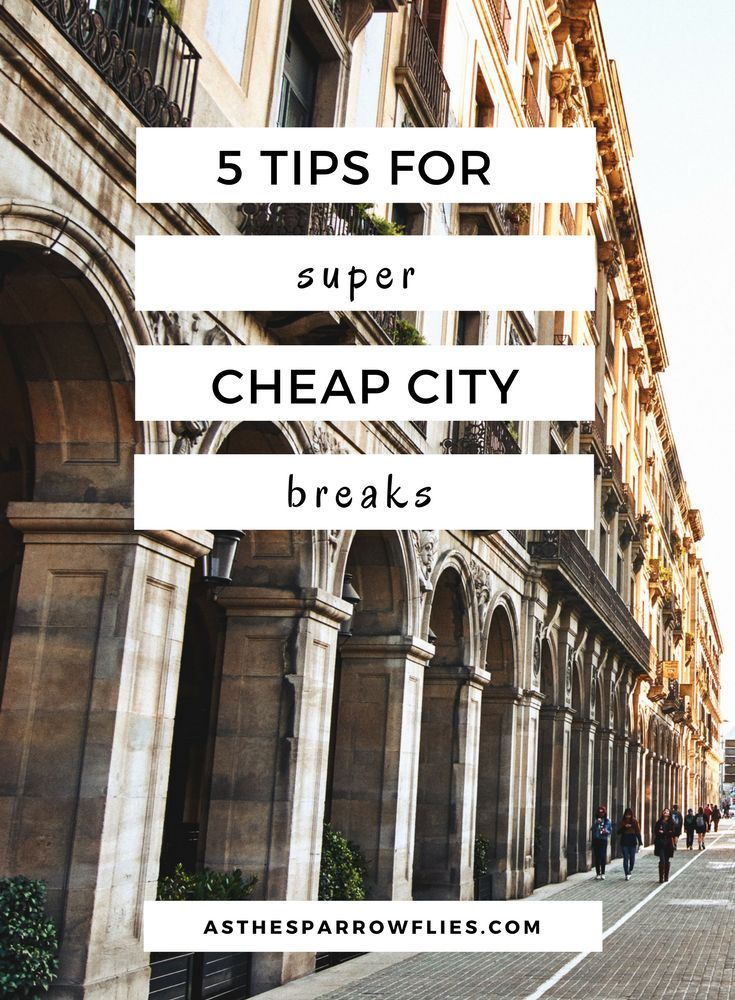 Cheap City Breaks | Budget Holidays | Moneysaving Travel Tips | Saving Money