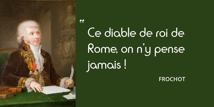 Personne n'a pensé à crier : « L'empereur est mort ! Vive l'empereur ! » Cet oubli atteint Napoléon...