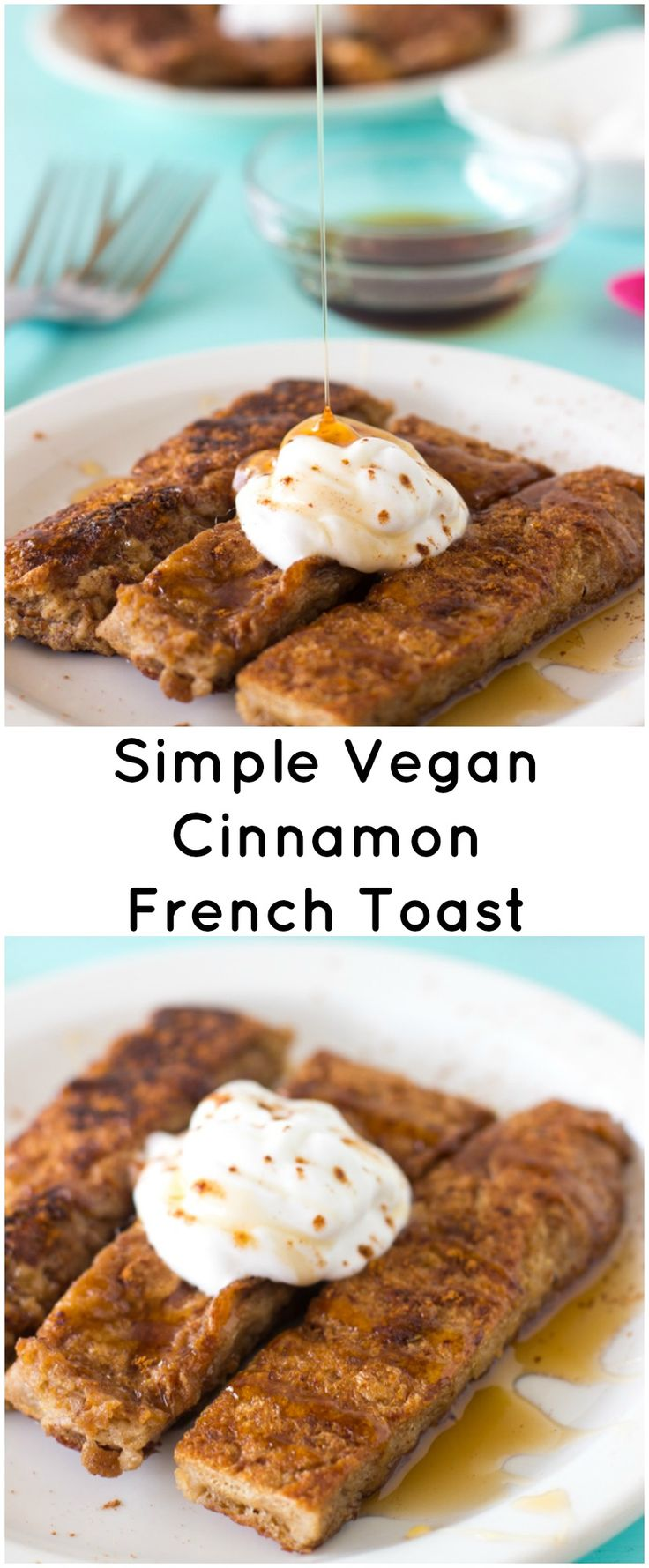 This Simple Vegan Cinnamon French Toast