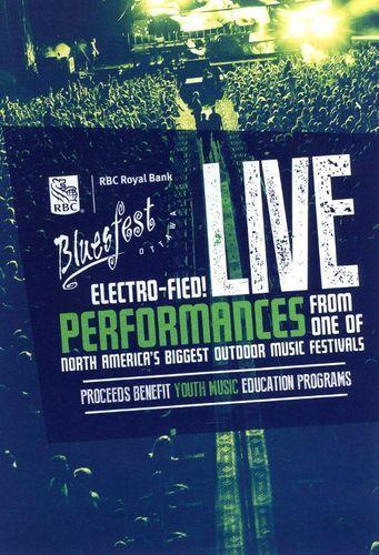 RBC Ottawa BLUESFEST2012 Electrofied! [CD]