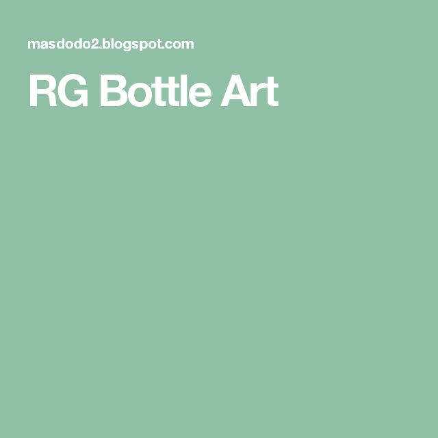 RG Bottle Art