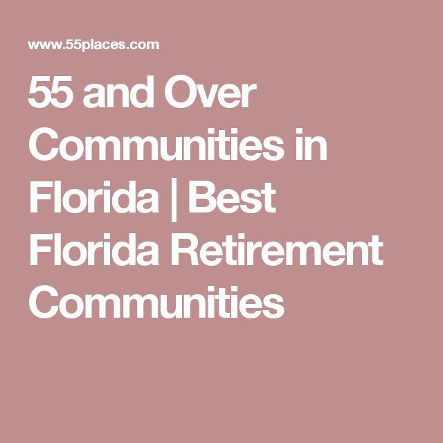 55 and Over Communities in Florida | Best Florida Retirement Communities