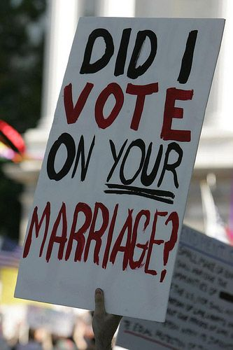 Funny Pro-Gay Marriage Signs: Did I Vote on Your Marriage?
