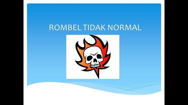 Rombel tidak normal
