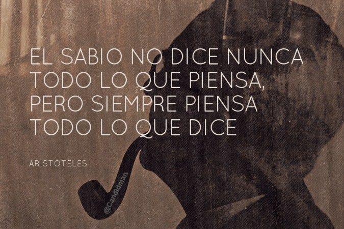 """""""El #Sabio no dice nunca todo lo que piensa, pero siempre piensa todo lo que dice"""". #Aristoteles #Citas #Frases @candidman"""
