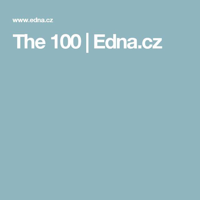 The 100 | Edna.cz