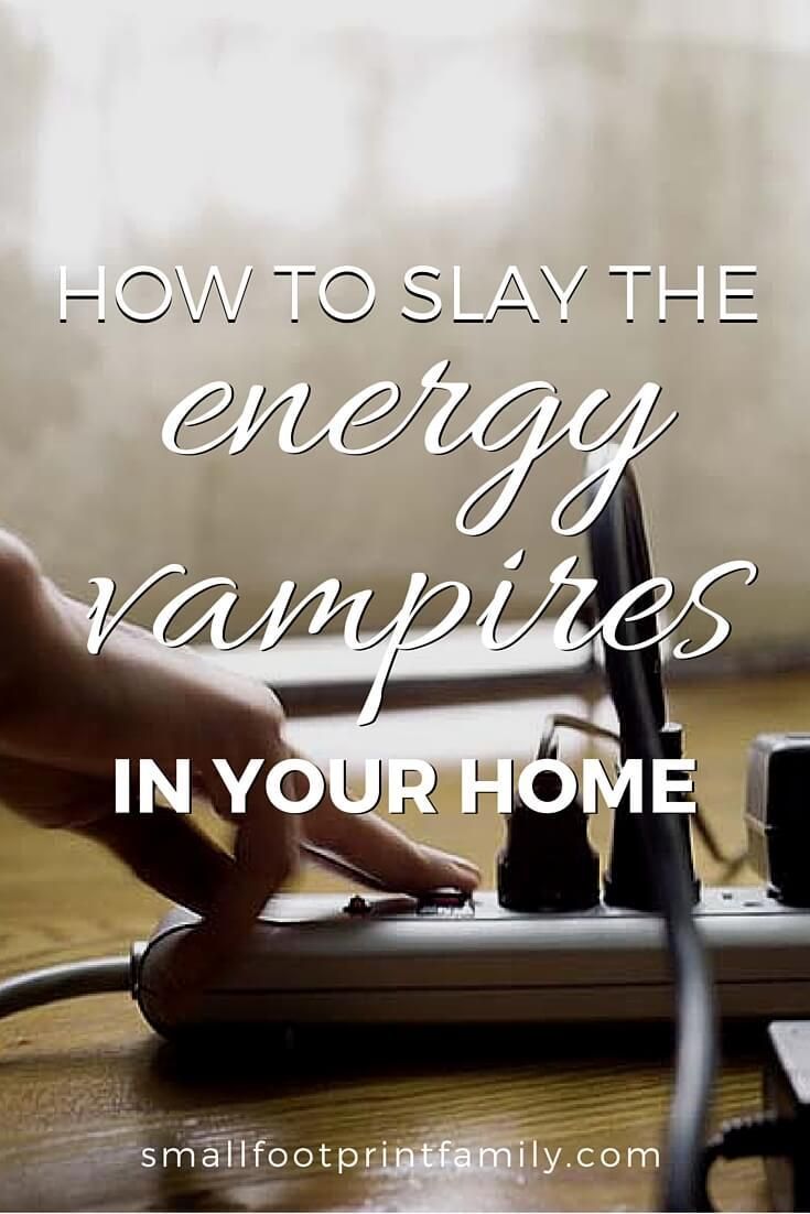 Most people spend up to $450 a year on energy that their phones, computers, TVs, DVD players, etc. use when they're turned OFF. Here's how to slay those energy vampires once and for all.