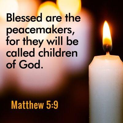 Matthew 5:9 ~ The Beattitudes                                                                                                                                                                                 More