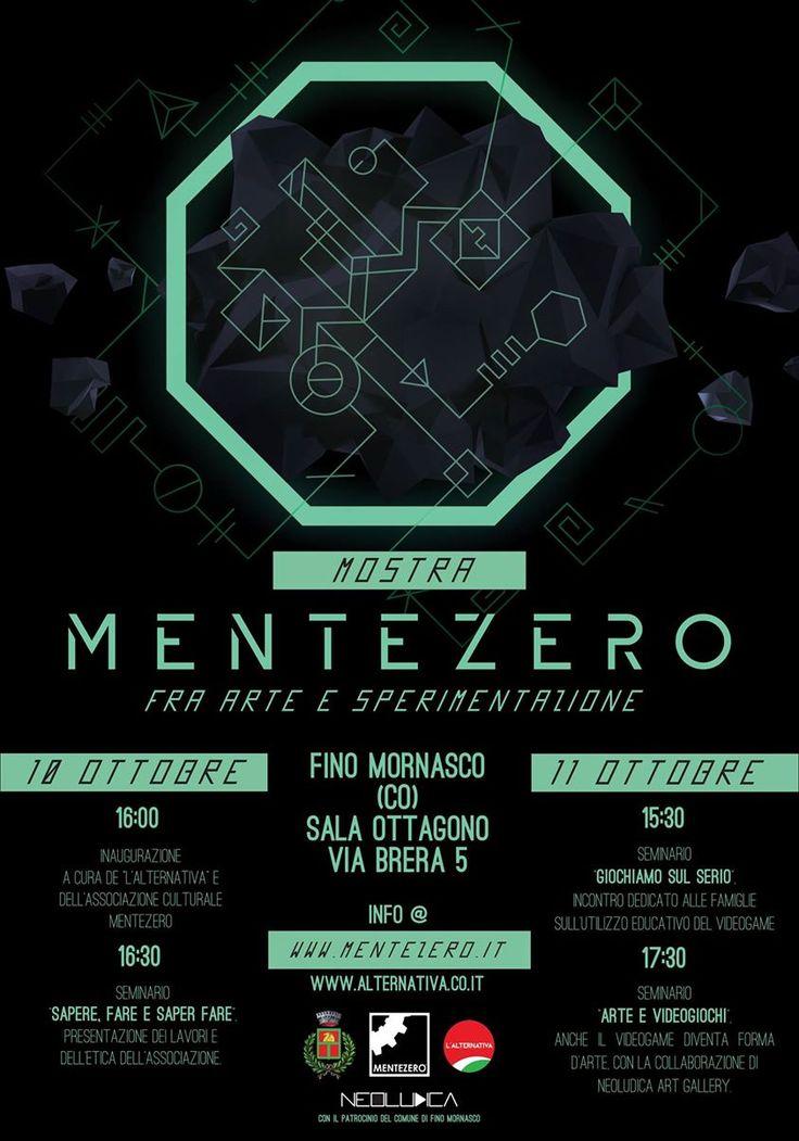 Questo weekend, 10-11 Ottobre, saremo alla Sala Ottagono di Fino Mornasco (CO) con una mostra completamente dedicata a MenteZero e all'arte multimediale. Iscriviti all'evento: https://www.facebook.com/events/869473636473463/ e invita tutti i tuoi amici :)