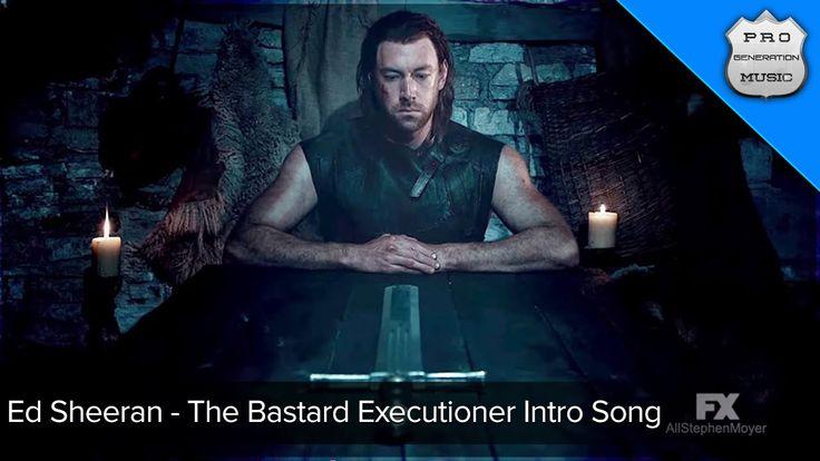 Ed Sheeran - The Bastard Executioner Intro Song HQ