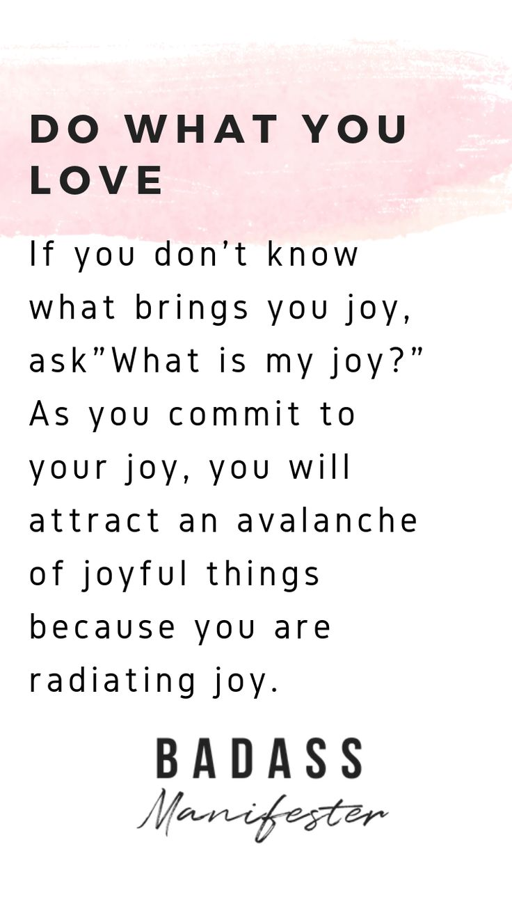"Do what you love. Ask, ""What brings me joy?"" Focus…"