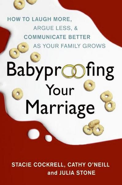 Babyproofing Your Marriage, maybe some tips Brian and I can incorporate into our Fireproof you Marriage class we are teaching in April.  :)