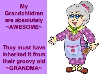 Grandchildren! Adored her grandchildren!