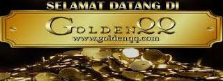 BANDAR ONLINE TERPERCAYA: GOLDENQQ BANDAR JUDI ONLINE