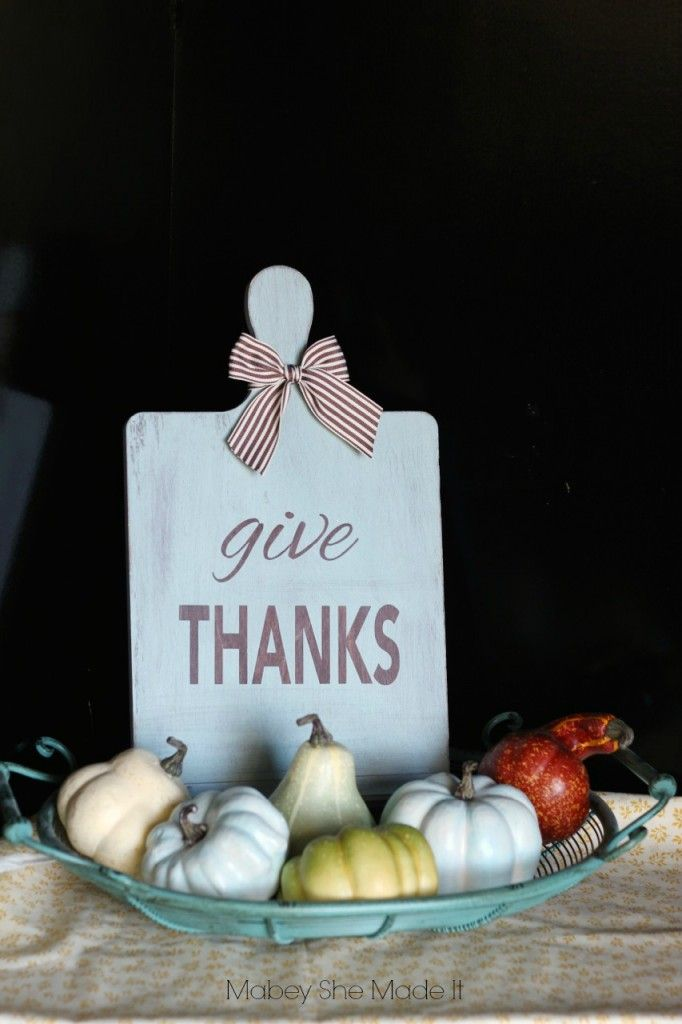 Give Thanks Board | Mabey She Made It for Made From Pinterest | #TriplePFeature