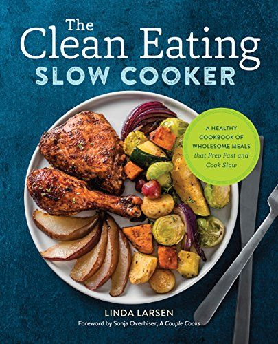 Gastric Bypass Cookbook SLOW COOKER  50 BariatricFriendly Chicken Beef Pork and Vegetarian Slow Cooker Recipes for Life Long Eating for Post Weight Loss Surgery Diet