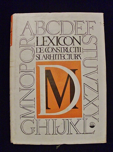 Lexicon De Constructii Si Arhitectura D-M