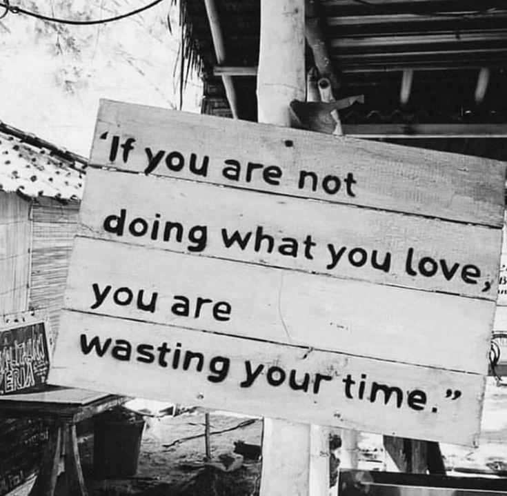 Tu, was du liebst   – Inspirational Quotes