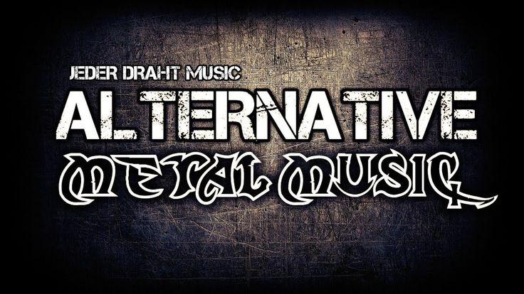 Alternative Metal Music 2017   Ultimate Mix #17