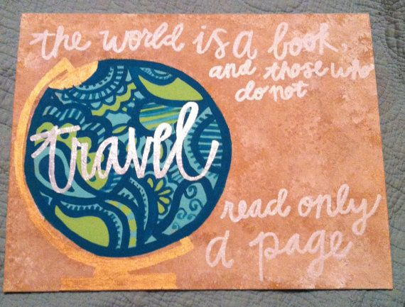 Quote Canvas The World Is A Book Those Who Do Not by RECprints, $22.99
