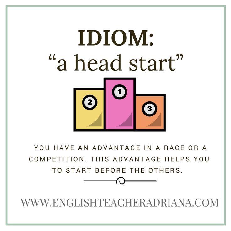 """""""a head start""""-idiom lesson — English Teacher Adriana"""