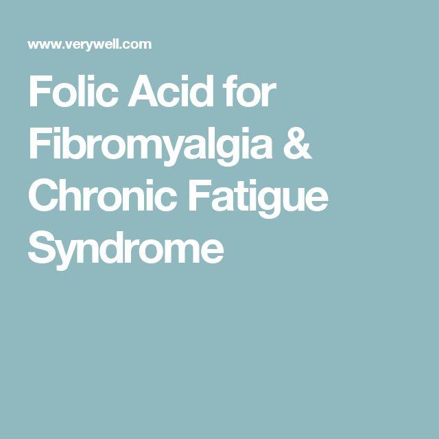 Folic Acid for Fibromyalgia & Chronic Fatigue Syndrome
