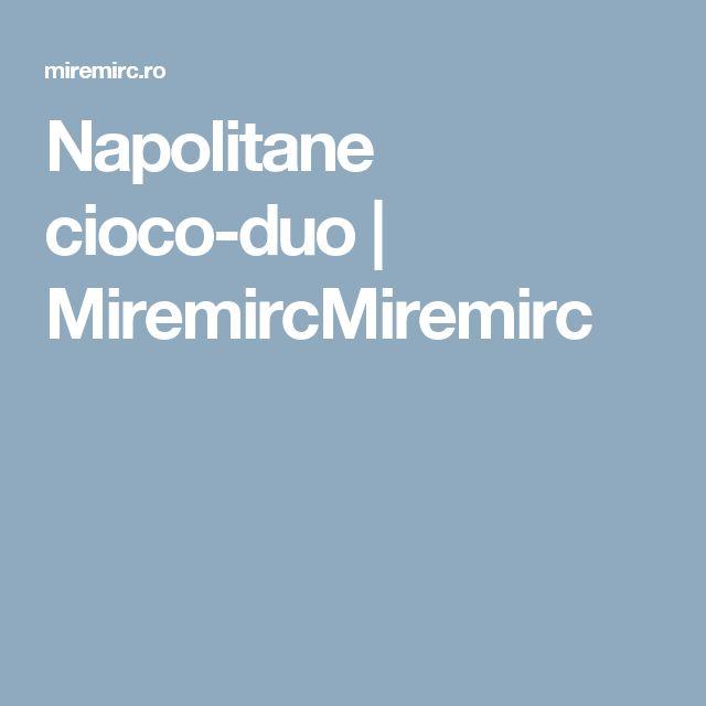 Napolitane cioco-duo | MiremircMiremirc