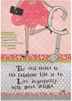 As my description says...: Living Imperfect, Fabulous Life, Go Girls, Girls Design, The Real, Curly Girls, Real Secret, Girly Girls, The Secret