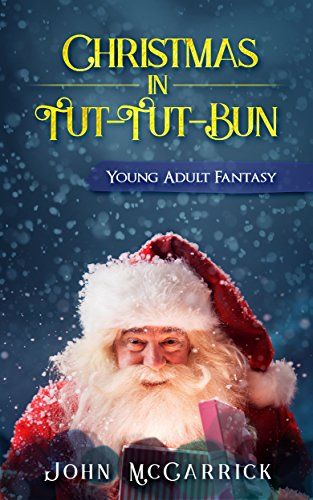 Should you meet up with Billy, the wizard of Tut-Tut-Bun and Santa?