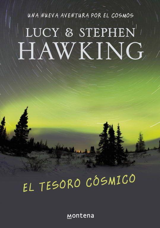 el tesoro cosmico-lucy hawking-stephen hawking-9788484415558