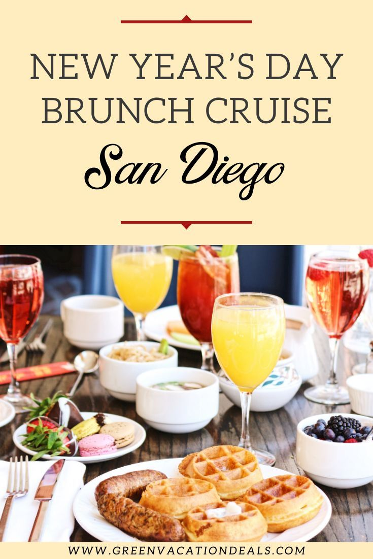 San Diego New Year S Day Brunch Cruise Culinary Travel Brunch Vacation Deals