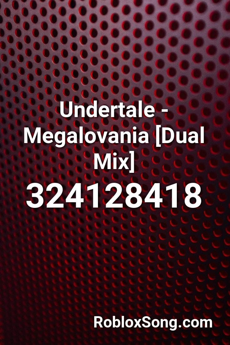 Undertale Megalovania Dual Mix Roblox Id Roblox Music Codes In 2020 Roblox Coding Songs