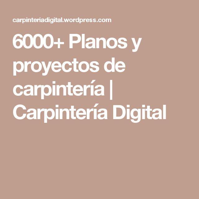 6000+ Planos y proyectos de carpintería | Carpintería Digital