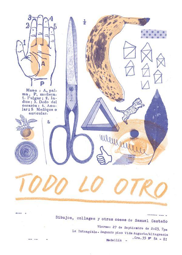 TODO LO OTRO (Poster) by Samuel Castaño, via Behance