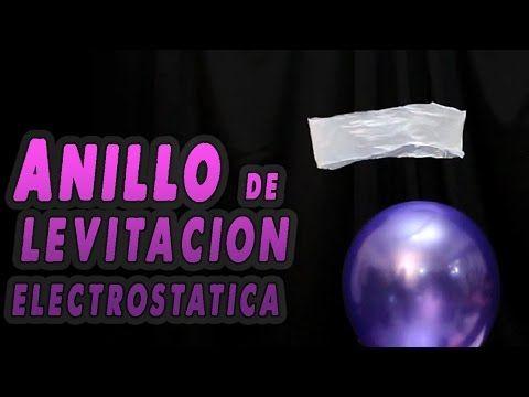 Anillo de levitación electrostática │ Experimento Fácil - YouTube