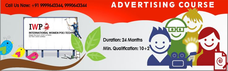 #Scope of #Diploma Course in Advertising: http://www.iwpindiaonline.com/advertisement-institute.php #Advertising #Branding #creativemind #MediaPlanners
