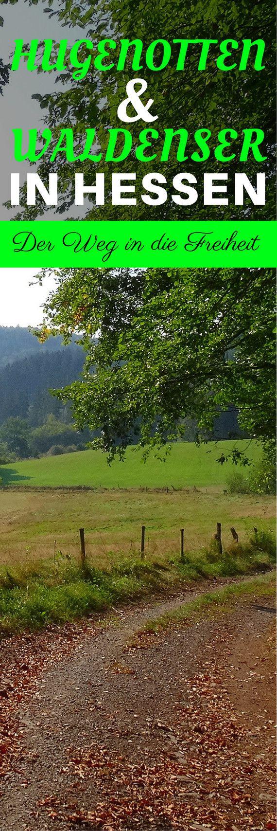 Hugenotten und Waldenser in Hessen: Der Weg in die Freiheit