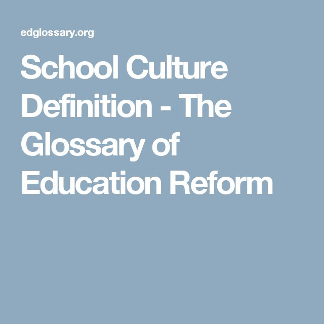 School Culture Definition - The Glossary of Education Reform