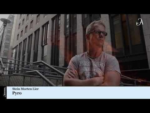▶ Stein Morten Lier - Pyro - YouTube