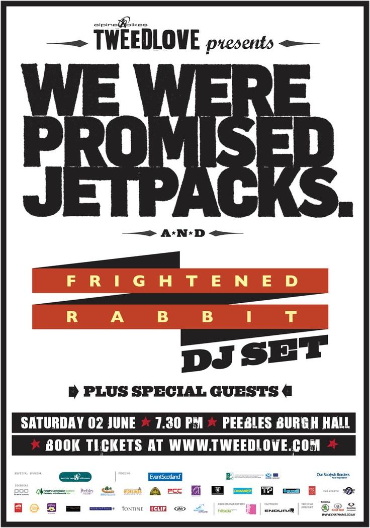 Tweedlove Festval with We Were Promised Jetpacks and Frightened Rabbit