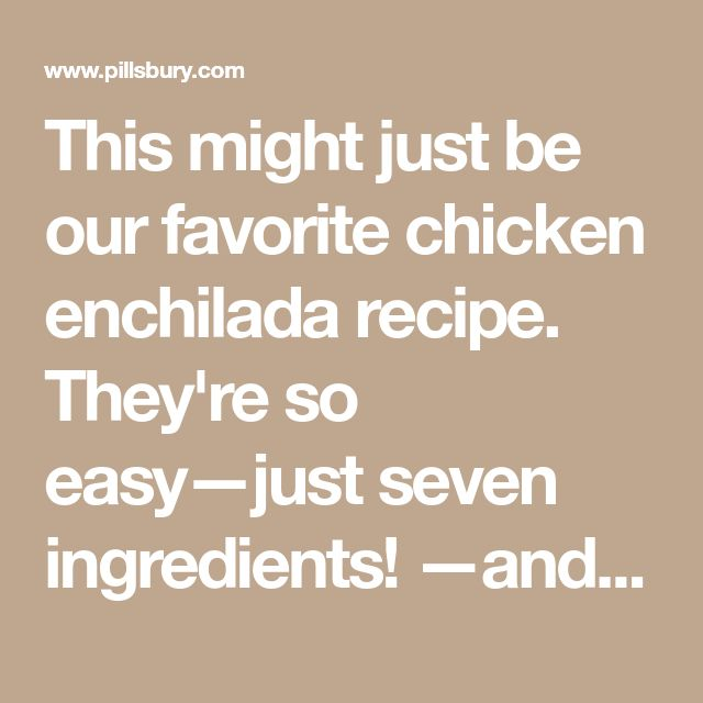 This might just be our favorite chicken enchilada recipe. They're so easy—just seven ingredients! —and the unexpected addition of Greek yogurt makes for a rich, creamy white sauce that can't be beat. And of course, the whole thing is finished with piles of ooey, gooey cheese. It's a dinner winner!