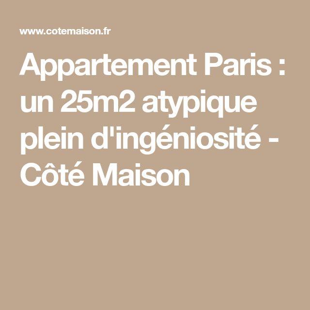 Appartement Paris : un 25m2 atypique plein d'ingéniosité - Côté Maison