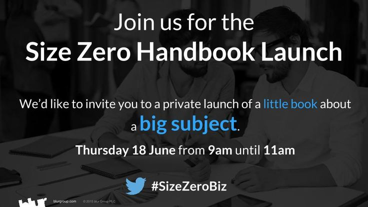 For more information on our #SizeZeroBiz Handbook launch and to register your attendance, visit: http://owl.li/Nxj4b