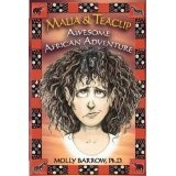 Malia & Teacup Awesome African Adventure (Paperback)By Molly Barrow