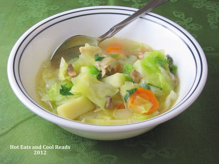 Hot Eats and Cool Reads: Chicken and Cabbage Soup Recipe